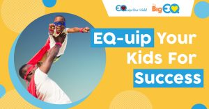 EQ-uip your kids for success!