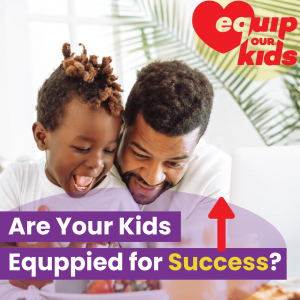 Are Your Kids Equppied for Sucess_