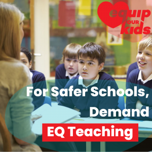 For Safer Schools, Demand EQ Teaching