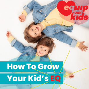 How to Grow Your Kid's EQ